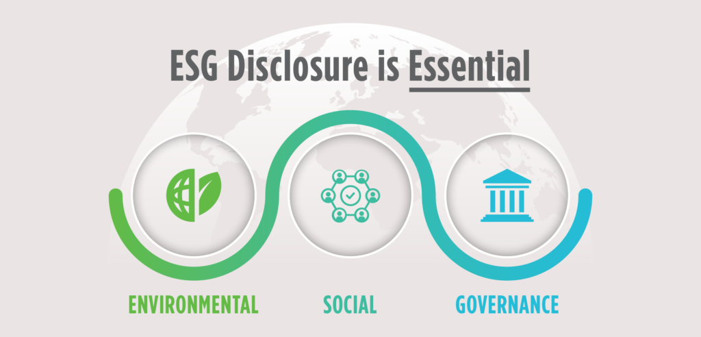 ESG Disclosure is Essential: Environmental, Social, Governance